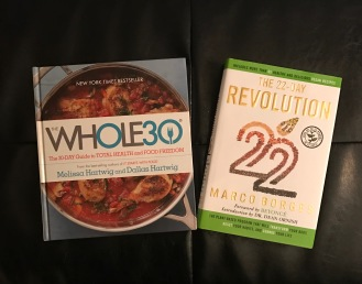 Whole 30 and 22 Day Revolution.JPG